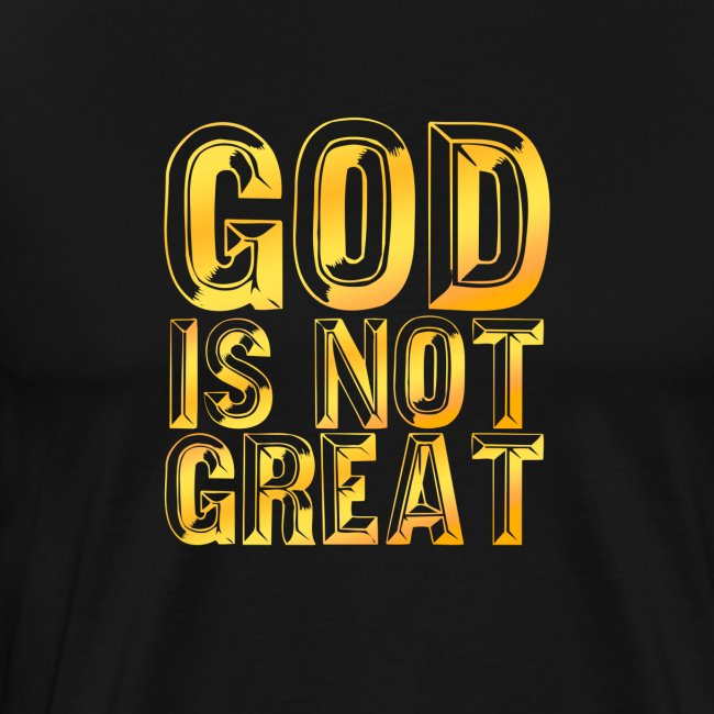 God is not Great - Gold Gradient