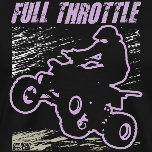 ATV Quad Full Throttle - Men's Premium T-Shirt