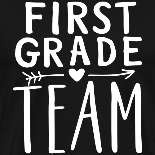 First Grade Team Teacher T-Shirts - Men's Premium T-Shirt