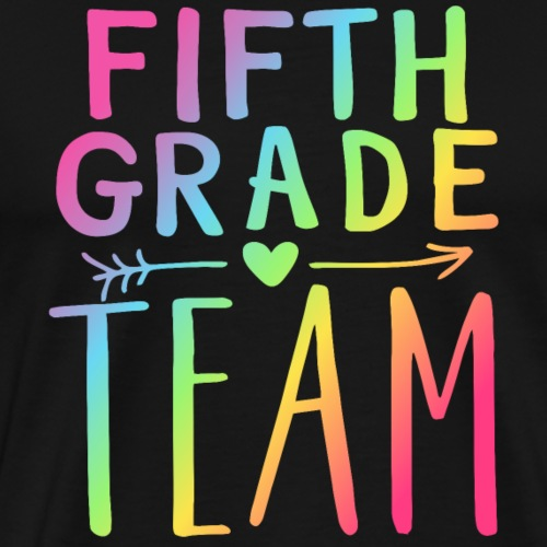 Fifth Grade Team Neon Rainbow Teacher T-Shirts - Men's Premium T-Shirt