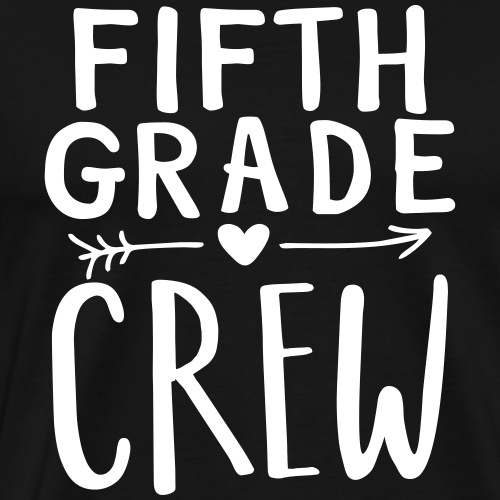 Fifth Grade Crew Heart Teacher T-Shirts - Men's Premium T-Shirt