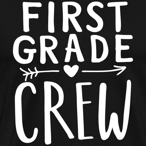 First Grade Crew Heart Teacher T-Shirts - Men's Premium T-Shirt