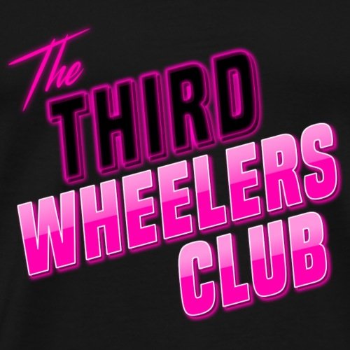 the Third Wheelers Club Pink - Men's Premium T-Shirt