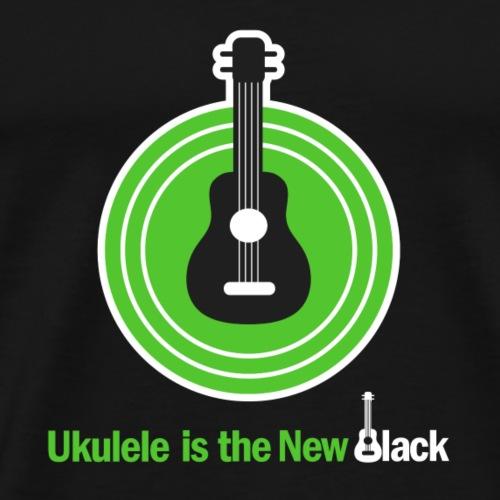 Ukulele Is The New Black - For dark background - Men's Premium T-Shirt