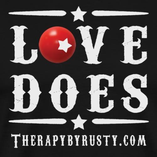 Love Does Grey Type - Men's Premium T-Shirt
