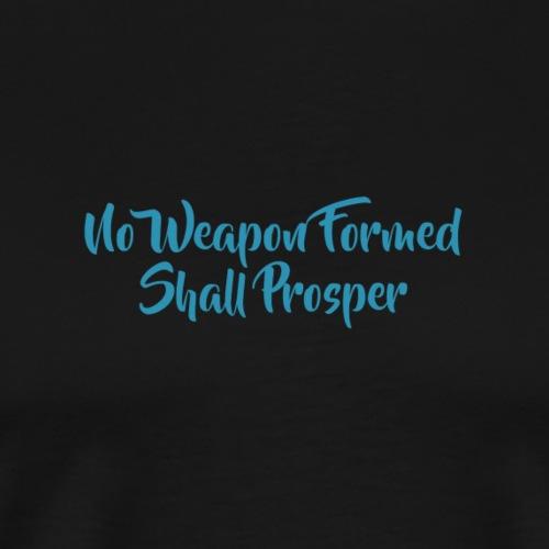 No Weapon Formed - Men's Premium T-Shirt
