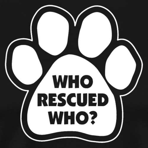 Who Rescued Who? - Men's Premium T-Shirt