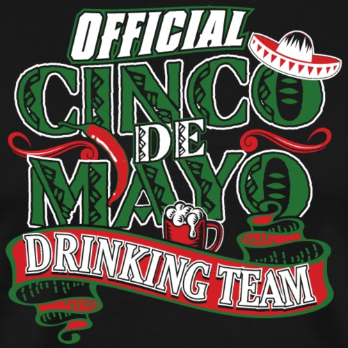 Cinco de Mayo Drinking Team - Men's Premium T-Shirt