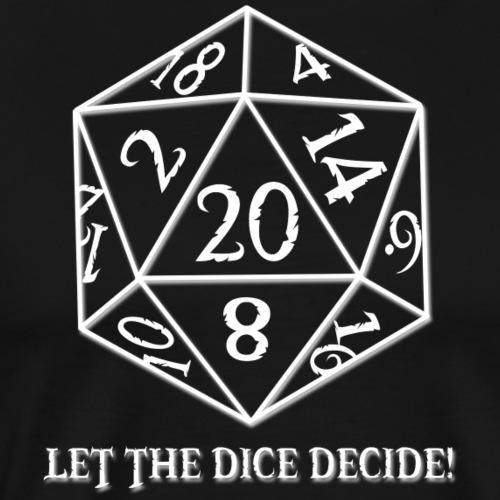 D20 Let the Dice Decide - Men's Premium T-Shirt