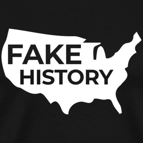 Fake History of America - Men's Premium T-Shirt