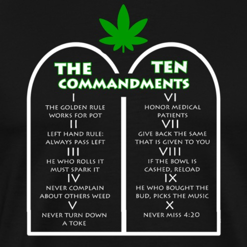 The Ten Commandments of cannabis - Men's Premium T-Shirt