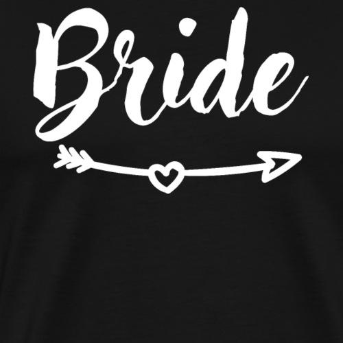 Bride wedding, party time, partying, bachelorette - Men's Premium T-Shirt