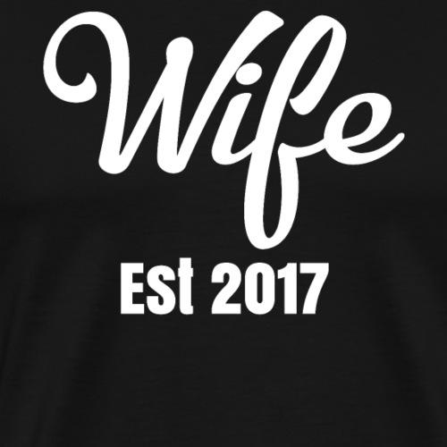Wife Est 2017 - Men's Premium T-Shirt