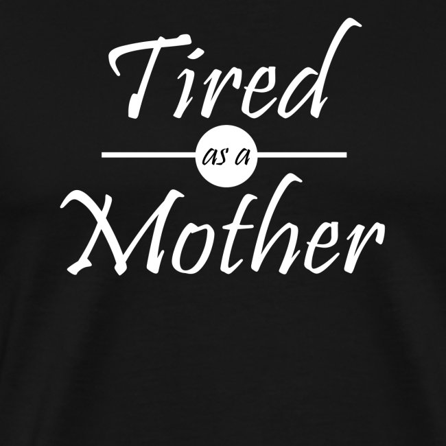 Get Tired As A Mother Crafter Files
