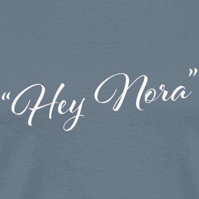 Hey Nora