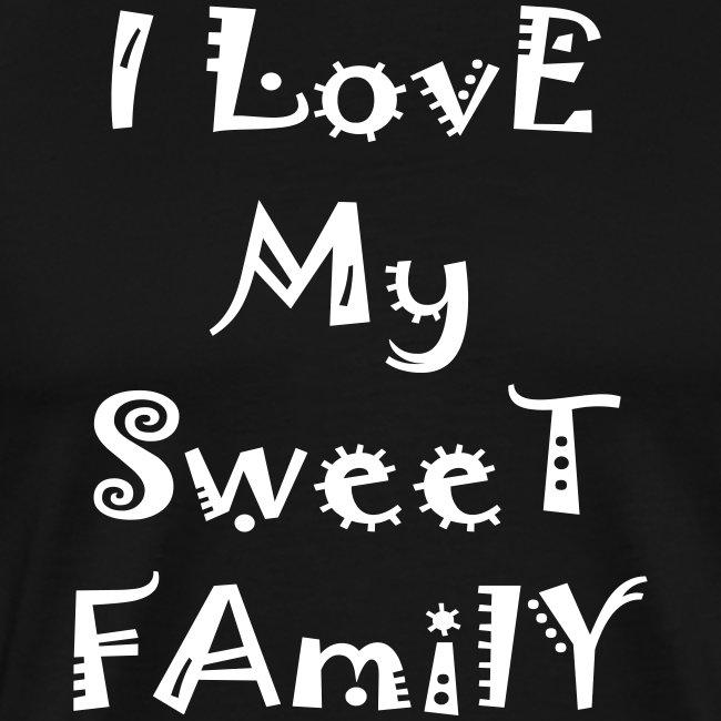 I love my sweet family
