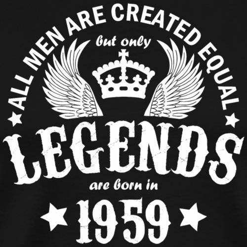 Legends are Born in 1959 - Men's Premium T-Shirt