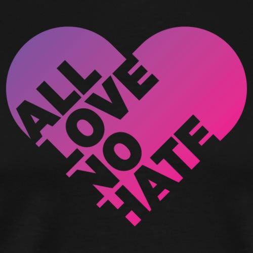 All Love No Hate heart design - Men's Premium T-Shirt
