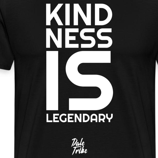 Kindness is Legendary