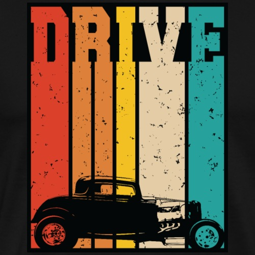 Drive Retro Hot Rod Car Lovers Illustration - Men's Premium T-Shirt