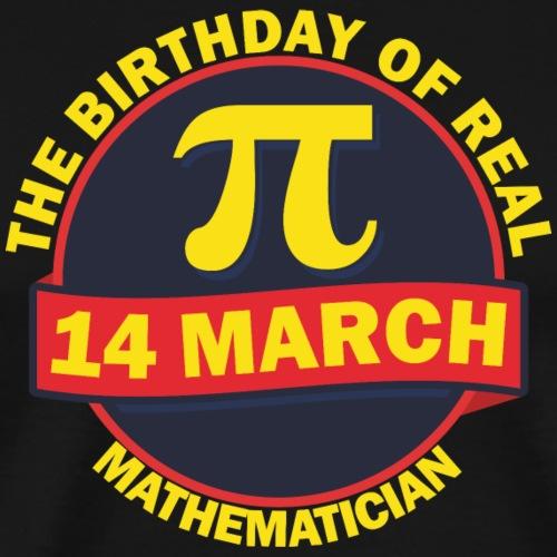 The Birthday of Real Mathematician T-shirt - Men's Premium T-Shirt