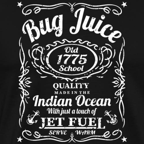 Bug Juice Vintage Funny Navy Sailor Humor - Men's Premium T-Shirt
