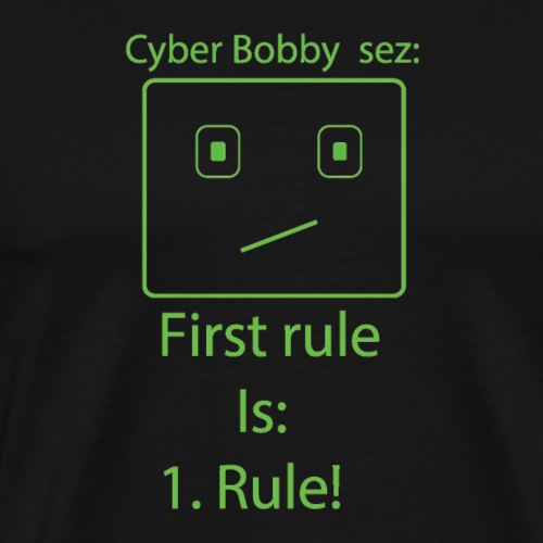cyberbobbysez1rule - Men's Premium T-Shirt