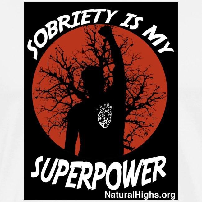 Sobriety Is My Super Power