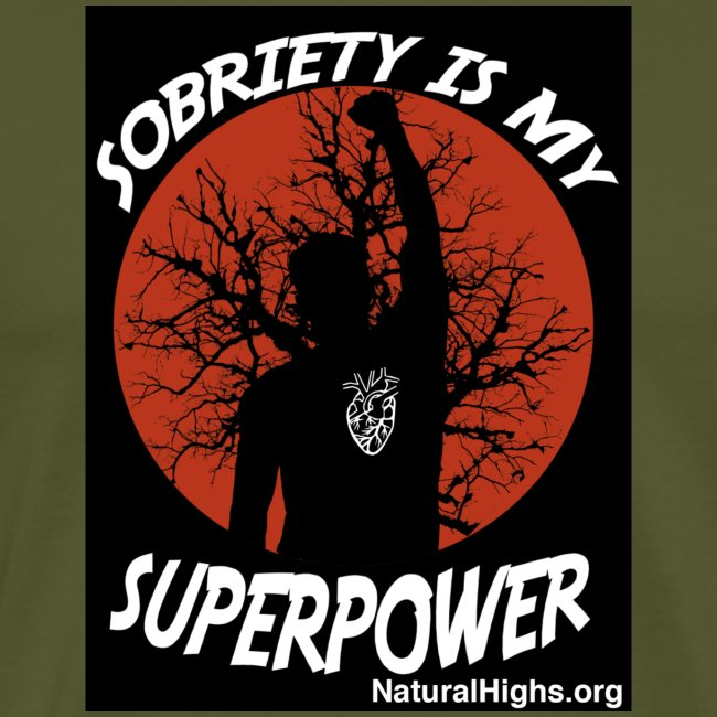 Sobriety Is My Super Power