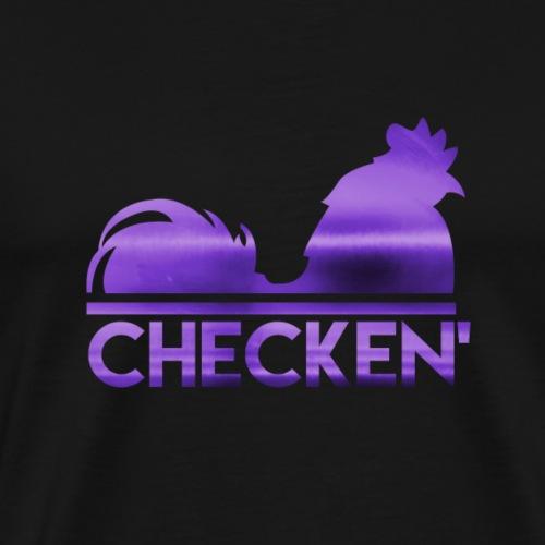 Checken' - Men's Premium T-Shirt