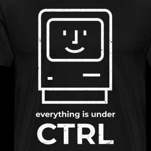 Everything is Under CTRL | Funny Computer - Men's Premium T-Shirt