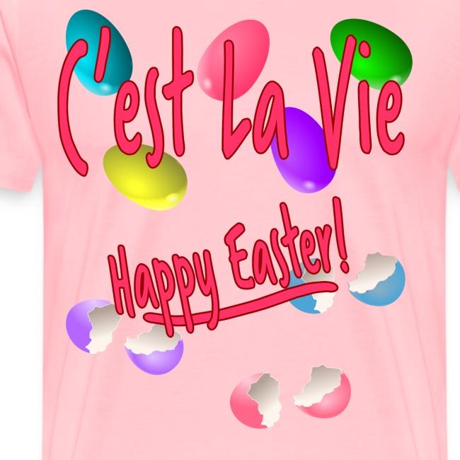 C'est La Vie, Easter Broken Eggs, Cest la vie