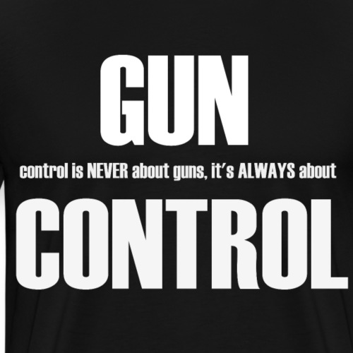 Never About Guns - Men's Premium T-Shirt