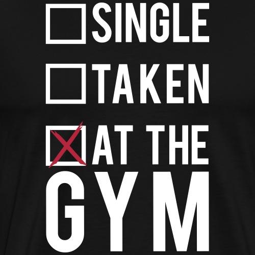 Single, taken, At The Gym - Men's Premium T-Shirt