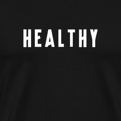 Madonna – Healthy - Men's Premium T-Shirt