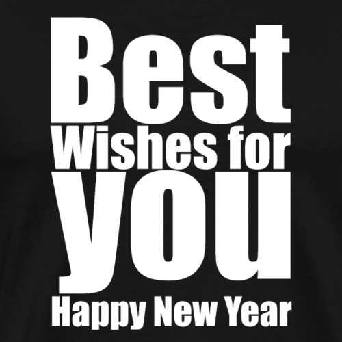 Best wishes for you happy new year T shirt Gift - Men's Premium T-Shirt