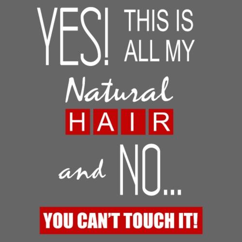 This is All My Hair 2 - Men's Premium T-Shirt