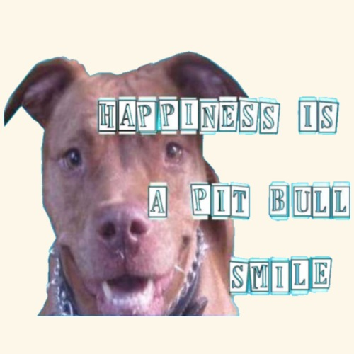 HAPPINESS IS A PIT BULL SMILE - Men's Premium T-Shirt