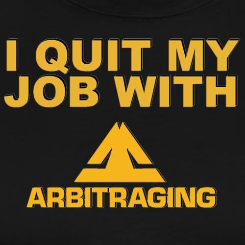 I quit - Men's Premium T-Shirt