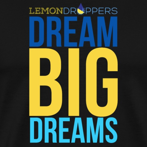 dreambigdreams - Men's Premium T-Shirt