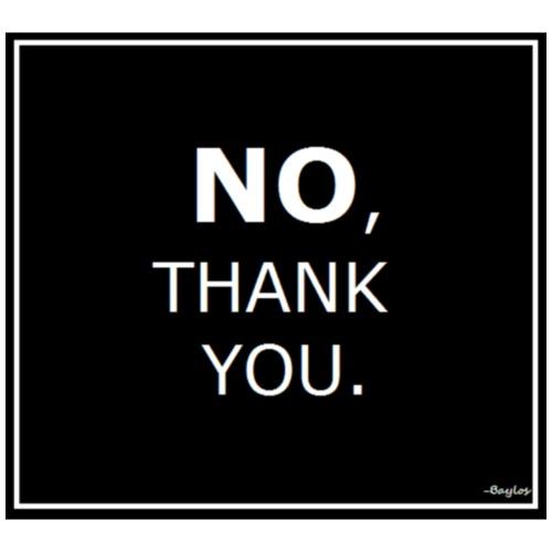 No Thank You - Men's Premium T-Shirt