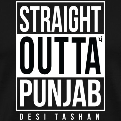 Straight Outta Punjab - Men's Premium T-Shirt