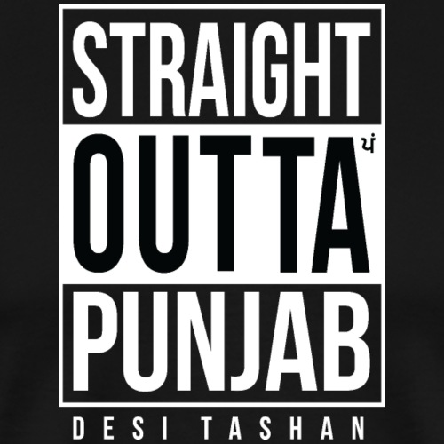 Straight Outta Punjab - Men's Premium T-Shirt