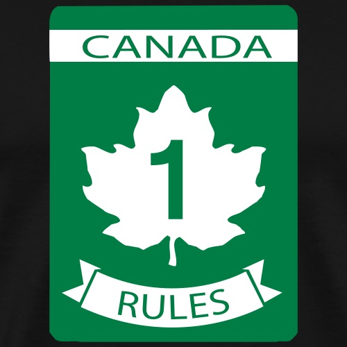 Canada Rules - Men's Premium T-Shirt