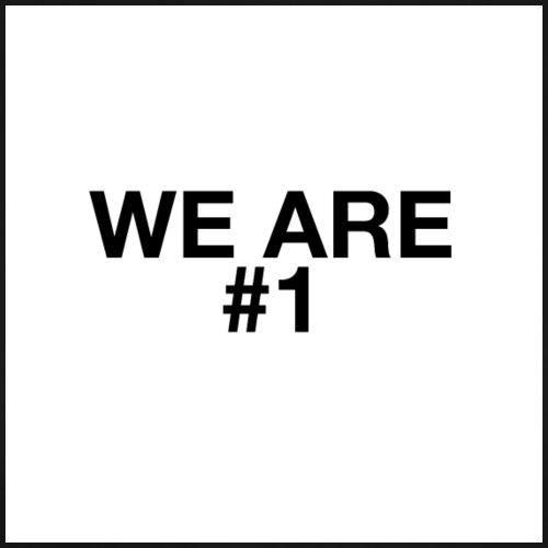 We Are Number One - Men's Premium T-Shirt