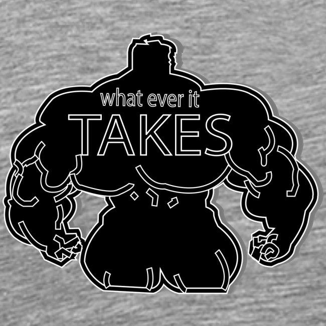 wat ever it takes