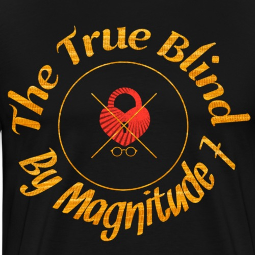 The True Blind - Men's Premium T-Shirt