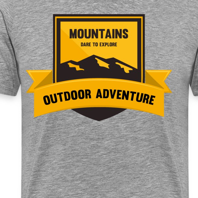 Mountains Dare to explore T-shirt