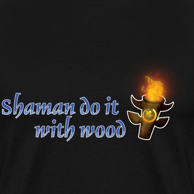 Shamans Do It World of Warcraft