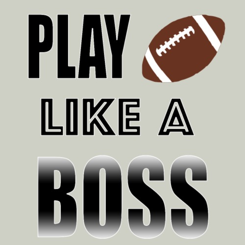 Play Football Like A Boss - Men's Premium T-Shirt